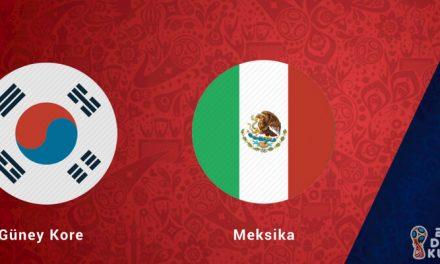 Güney Kore Meksika Dünya Kupası Maçı Bahis Tahmini