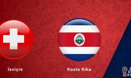 İsviçre Kosta Rika Dünya Kupası Maçı Bahis Tahmini
