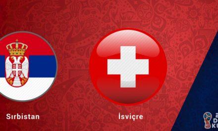 Sırbistan İsviçre Dünya Kupası Maçı Bahis Tahmini